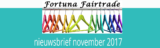 Fortuna Fairtrade nieuwsbrief november 2017